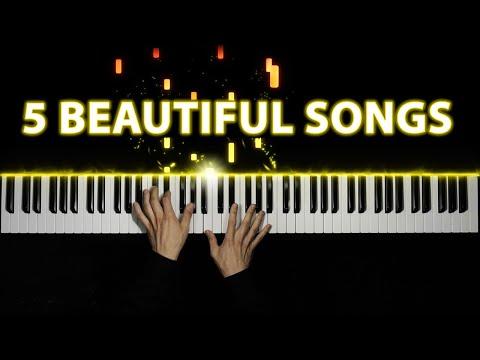 5 Beautiful Piano Songs
