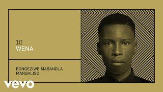 Bongeziwe Mabandla   Wena (Audio)