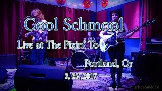 """Cool Schmool  """"Blahhh"""" -Live- At The Fixin' To   3, 25, 2017"""