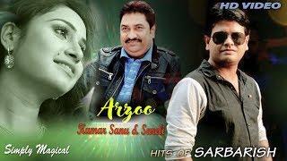 Arzoo   Kumar Sanu New Hindi Song 2018   Sureli - sarbarishsureli
