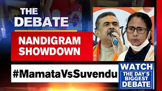 The Debate | Nandigram Showdown Set, CM Mamata to Battle BJP Suvendu Adhikari