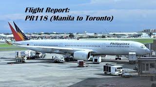 Flight Report   Philippine Airlines   Flight PR118   A350-900   Manila to Toronto   Economy Class