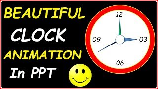 PowerPoint Clock Animation Tutorial (Create Analog Clock & Needle Animation Effects in Presentations