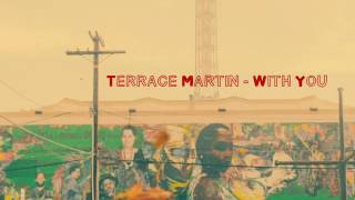 Terrace Martin - With You