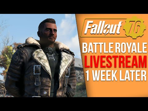 Fallout 76 Battle Royale Live - One Week Later