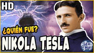 ¿Quién Fue Nikola Tesla?