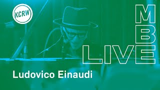 """Ludovico Einaudi performing """"Ascent — Day 4"""" live on KCRW"""