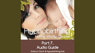 Unit 2 Hypnobirthing Home Study Course