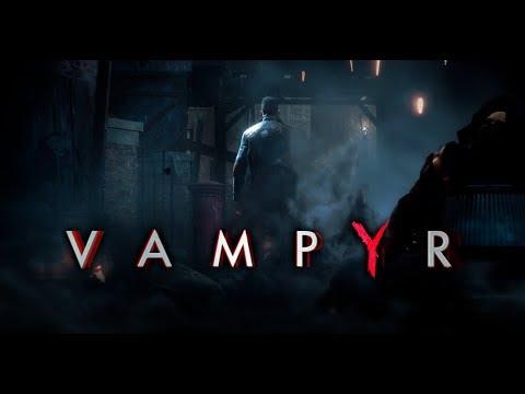 Прохождение Vampyr - первый стрим