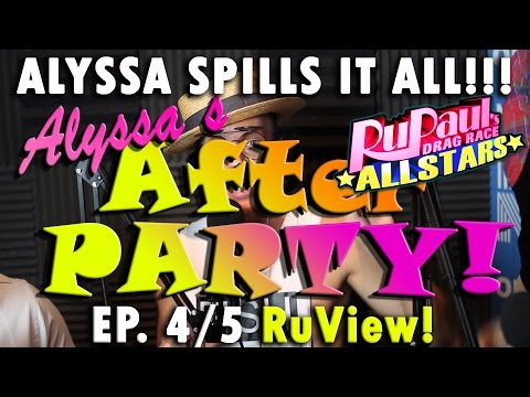 Alyssa's After Party-  Alyssa Spills All THE JUICE! Ep. 4&5 All Stars 2 (FAN EXCLUSIVE!)