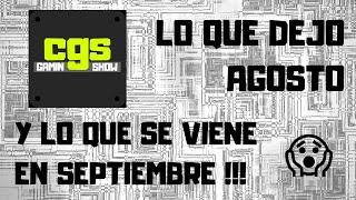 Lanzamientos de Agosto y lo que se viene en Septiembre - Gamers de Sillón - Cory Gaming Show