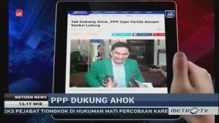 Video PPP Dukung Ahok Jadi Anti Klimaks Demo FPI, Haters Makin Kesal