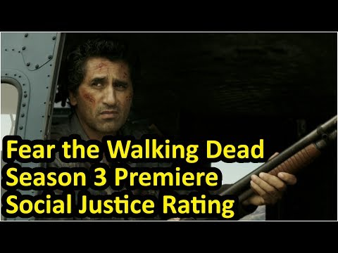 SJW Social Justice Content in TV Show Fear the Walking Dead