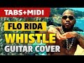 Flo Rida - Whistle (Free Guitar TAB, Acoustic Guitar Cover and Tutorial) [Guitar Lessons]