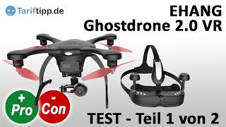 EHANG Ghostdrone 2.0 VR   Test (deutsch) Teil 1 von 2