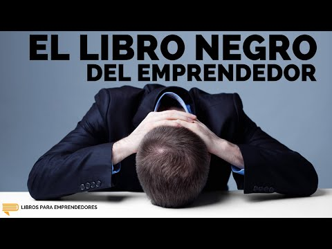#008 El Libro Negro del Emprendedor - Un Resumen de Libros para Emprendedores