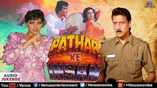 Pathar Ke Insan  Full Hindi Songs  Vinod Khanna Sridevi Jackie Shroff  Audio Jukebox
