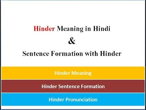 Hinder meaning in hindi  With Examples | Sentence Formation With Hinder