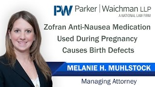 Zofran Anti-Nausea Medication During Pregnancy Causes Birth Defects – NY Lawyer Melanie Muhlstock