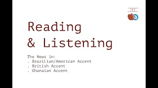 Vídeo - Reading & Listening: The News in Different Accents