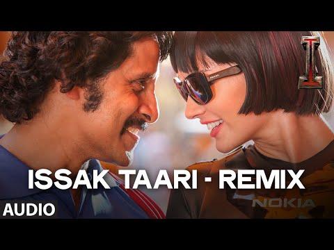 Issak Taari (Remix)