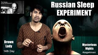 Ep. 38 Russian Sleep Experiment & Brown Lady of Raynham Hall   Mysterious Nights