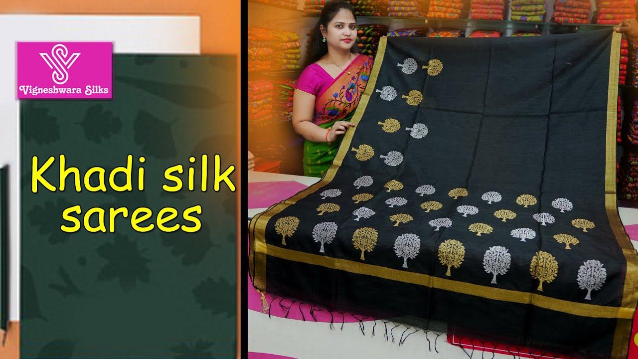 "<p style=""color: red"">Video : </p>khadi silk sarees  || Vigneshwara Silks || 2021-08-04"