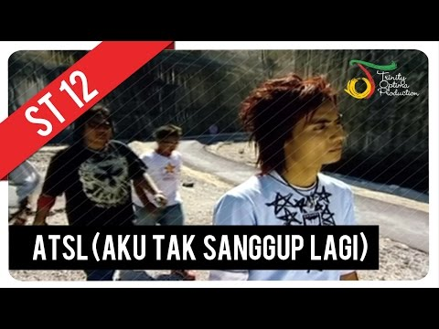 ST12 - ATSL (Aku Tak Sanggup Lagi) | Official Video Clip