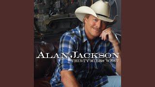 Alan Jackson You Go Your Way