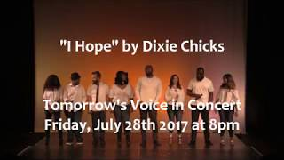 "TOMORROW'S VOICE- ""I Hope"" by Dixie Chicks"