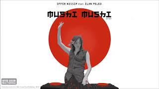 Mushi Mushi (Audio) - Offer Nissim feat. Ilan Peled (Video)