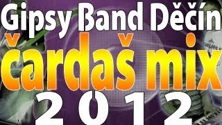 Gipsy Band Děčín - čardaš mix | 2012