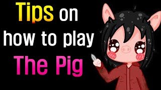 Dead by Daylight - Tips on How to Play The Pig