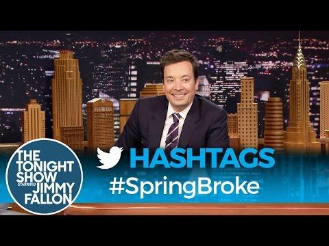 Hashtags: #SpringBroke