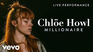 Chlöe Howl   Millionaire (Live) | Vevo Live Performance