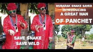 preview picture of video 'MOBARAK SNAKE SAVER |ft MUBARAK SIR| SNAKE PARK |PANCHET|'