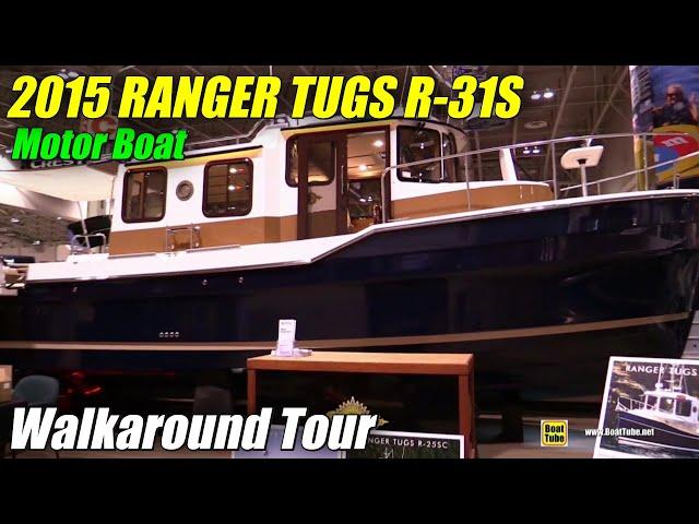 2015 Ranger Tugs R-31S Motor Boat - Exterior and Interior Walkaround - 2015 Toronto Boat Show