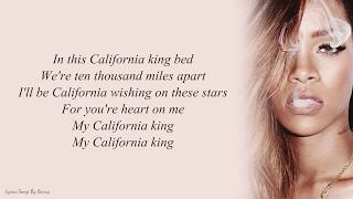 Rihanna - California King Bed | Lyrics Songs