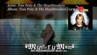 Tom Petty & The Heartbreakers - Mystery Man (1976) [720p HD]