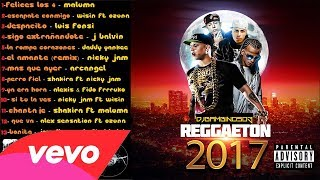 Reggaeton 2017 MIX - Mejores Exitos