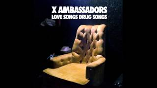 Down With Me   X Ambassadors