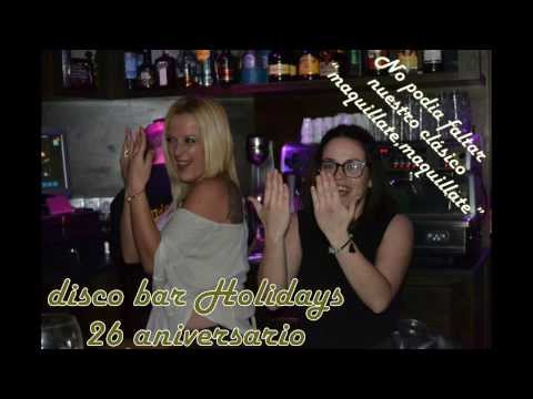 Disco Bar Holidays - 26 Aniversario