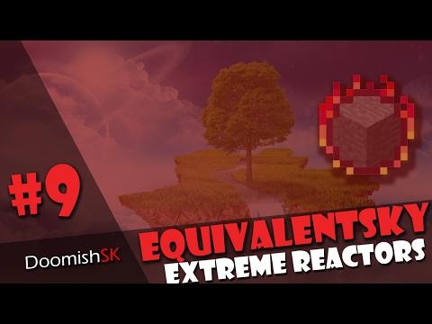 Extreme Reactors #9 | Equivalent Sky -MC | DoomishSK
