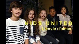 Kids United - L'envie D'aimer