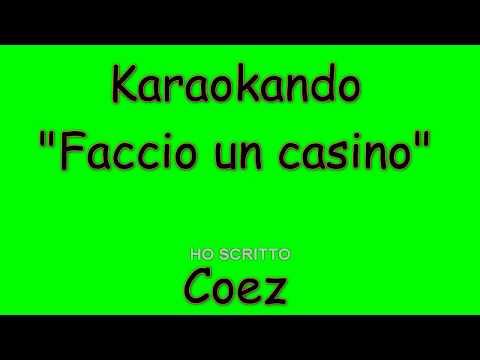 , title : 'Karaoke Italiano - Faccio un casino - Coez ( Testo )'