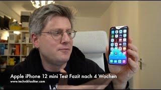 Apple iPhone 12 mini Test Fazit nach 4 Wochen