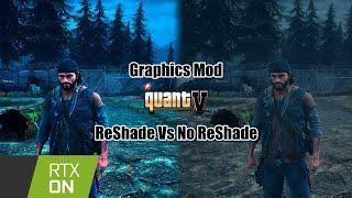 Days Gone ReShade Vs No ReShade - Ultra Graphics Mod QuantV 4k 60FPS