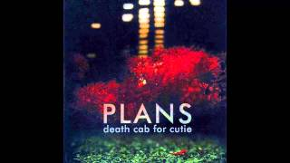 Death Cab For Cutie - I Will Follow You Into The Dark [HQ]