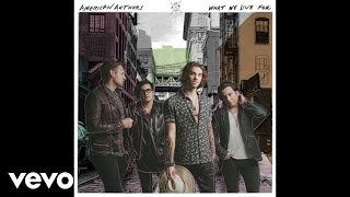 American Authors - Mess With Your Heart (Audio)