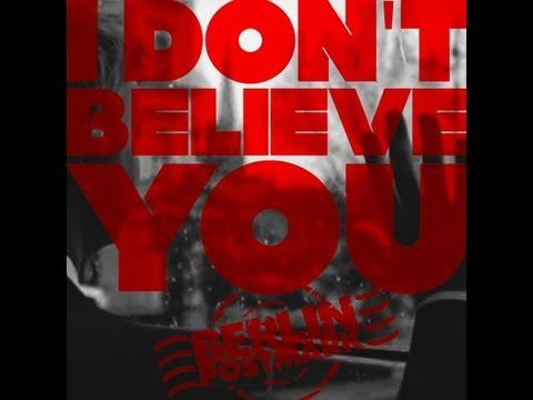 I dont believe you - Berlin Postmark (Official Video)